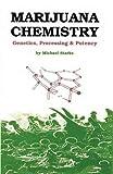 img - for Marijuana Chemistry: Genetics, Processing, Potency book / textbook / text book