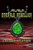 Jewels #2: Emerald Rebellion (Alien Encounters Saga)