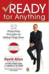 By David Allen - Ready for Anything: 52 Productivity Principles for Getting Things Done (11/28/04) Paperback