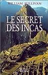 Le Secret des Incas par Sullivan