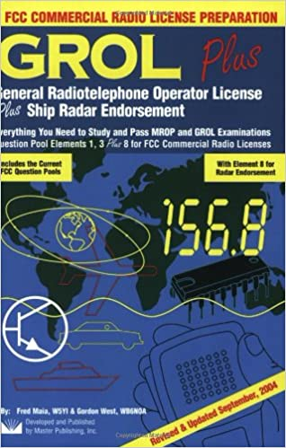 GROL Plus: General Radiotelephone Operator License Plus