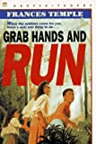 Grab Hands and Run, Frances Temple, 0064405486