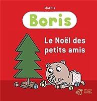 Boris : Le Noël des petits amis par Jean-Marc Mathis