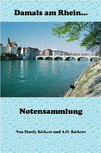 - Damals am Rhein (Schlagernoten): Noten für Piano (German Edition)