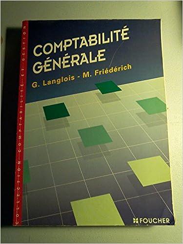 Télécharger des livres epub blackberry playbook Comptabilité générale : Enseignement comptable supérieur 2216036005 PDF by Georges Langlois,Micheline Friédérich