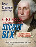 img - for George Washington's Secret Six (Young Readers Adaptation) book / textbook / text book