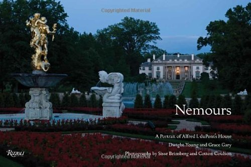 Nemours: A Portrait of Alfred I. duPont