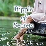 Ripple of Secrets: Rose Gardner Mystery Novella, Book 6.5 | Denise Grover Swank