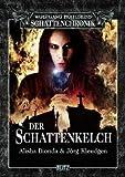 Wolfgang Hohlbeins Schattenchronik 5: Der Schattenkelch