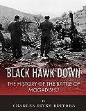 Download Black Hawk Down: The History of the Battle of Mogadishu in PDF ePUB Free Online