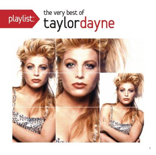 Playlist: The Very Best of Taylor Dayne (Taylor Dayne Cd)