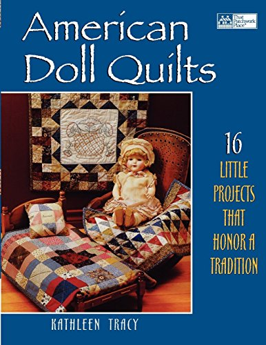 Dolls Miniature Magazine - American Doll Quilts