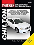 Chrysler Sebring & 200 Dodge Avenger Automotive Repair Manual: 2007-14 (Chilton Automotive) (2014-10-31)