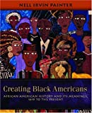 Here is a magnificent account of a past rich in beauty and creativity, but also in tragedy and trauma. Eminent historian Nell Irvin Painter blends a vivid narrative based on the latest research with a wonderful array of artwork by African American ar...