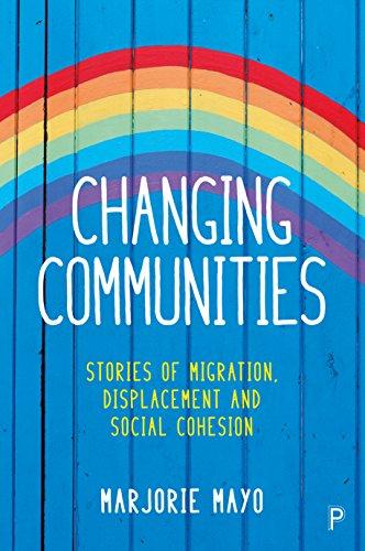 Changing communities Marjorie Mayo