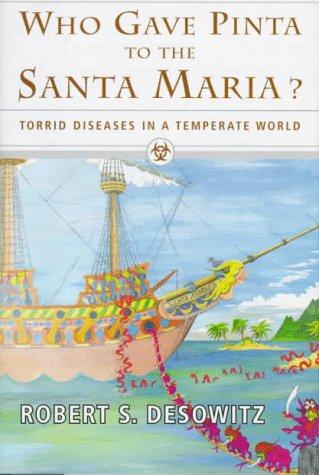 Who Gave Pinta to the Santa Maria?: Torrid Diseases in a Temperate - Stores Maria Santa