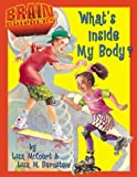 img - for What's Inside My Body? (Brain Builders) book / textbook / text book