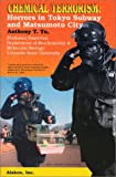 Chemical Terrorism, Anthony T. Tu, 1880293102