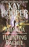 Amanda/Haunting Rachel, Kay Hooper, 0553383841