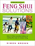 Practical Feng Shui Solutions, Simon Brown, 0304354767