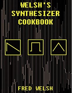 Make: Analog Synthesizers: Make Electronic Sounds the Synth