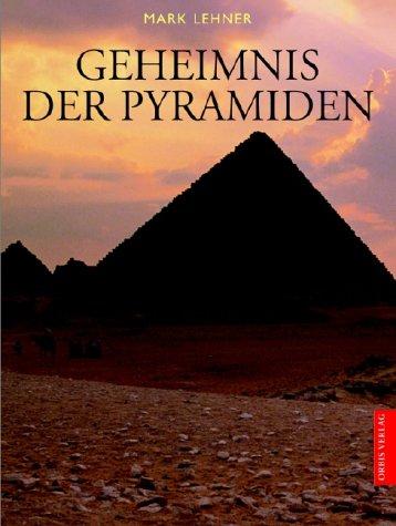 Das Geheimnis der Pyramiden in Ägypten