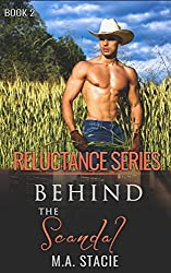 Behind the Scandal (Reluctance Book 2)