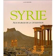 Syrie aux sources de la civilisation