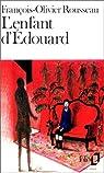 L'enfant d'Edouard par Rousseau