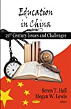 Education in China, Seren T. Hall, 1604567031