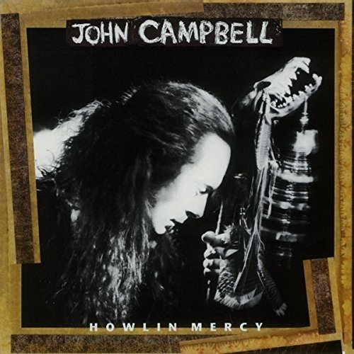 Vinilo : John Campbell - Howlin Mercy (Holland - Import)