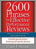 img - for 2600 Phrases for Effective Performance Reviews: Ready-to-Use Words and Phrases That Really Get Results by Falcone, Paul (2005) Paperback book / textbook / text book
