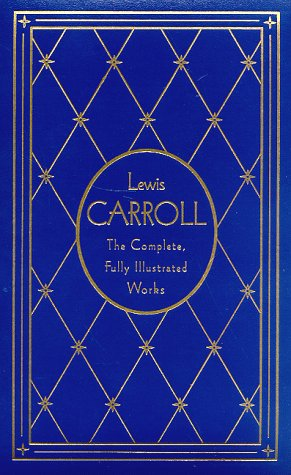 lewis-carroll-the-complete-fully-illustrated-works-deluxe-edition