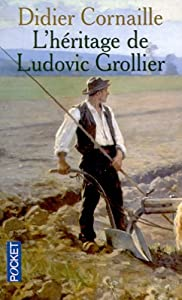 Mass Market Paperback L'héritage de Ludovic Grollier [French] Book