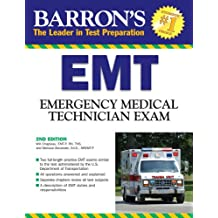 Barron's EMT Exam: Emergency Medical Technician