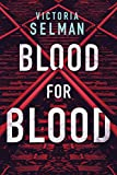 Blood for Blood (Ziba MacKenzie Book 1): more info