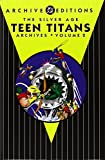 img - for The Silver Age Teen Titans Archives Vol. 2 (New Teen Titans Archives) book / textbook / text book