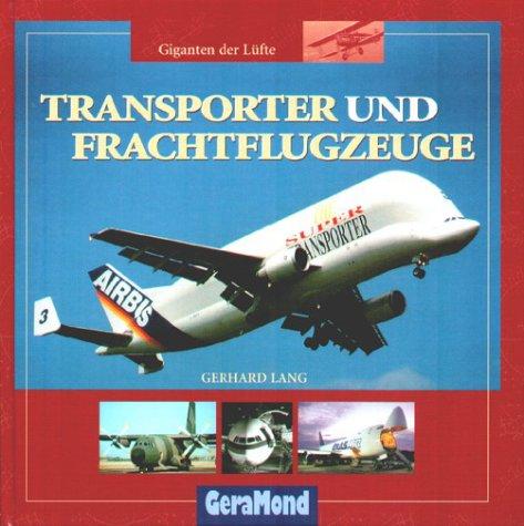 Transporter und Frachtflugzeuge