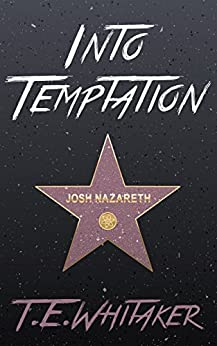Into Temptation by [Whitaker, T. E.]