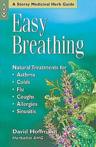 Asthma Treatment (Easy Breathing: Natural Treatments For Asthma, Colds, Flu, Coughs, Allergies & Sinusitis)