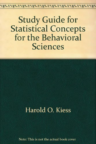 Study Guide for Statistical Concepts for the Behavioral Sciences