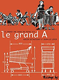 Le grand A par Bétaucourt