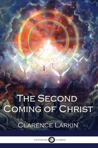 The Second Coming of Christ (Illustrated)