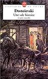 Une sale histoire et autres nouvelles par Fédor Mikhaïlovitch Dostoïevski