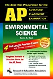 img - for AP Environmental Science (REA) - The Best Test Prep for Advanced Placement (Advanced Placement (AP) Test Preparation) book / textbook / text book