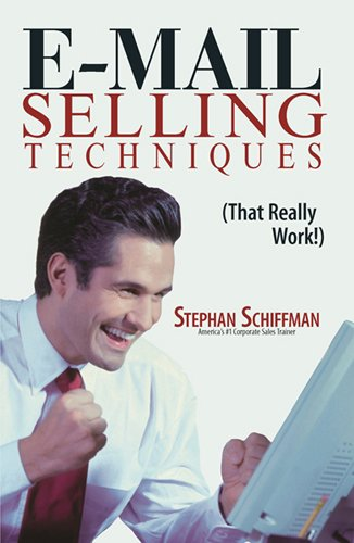 E-Mail Selling Techniques: That Really Work Pdf