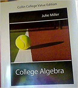 Book College Algebra (Collin College Value Edition) by Julie Miller (2014-05-03)