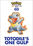 img - for Pokemon Gold & Silver Tales: Totodile's One Gulp book / textbook / text book
