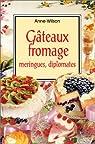 Gâteaux fromage, meringues, diplomates par Wilson