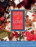 Gifts of Love, Alice Z. Chapin, 0385490429